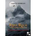 Kyan Rogh - Tome 1:...